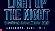 Light Up The Night! Dance Day 2021