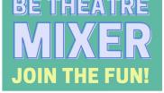 Be Theater Mixer