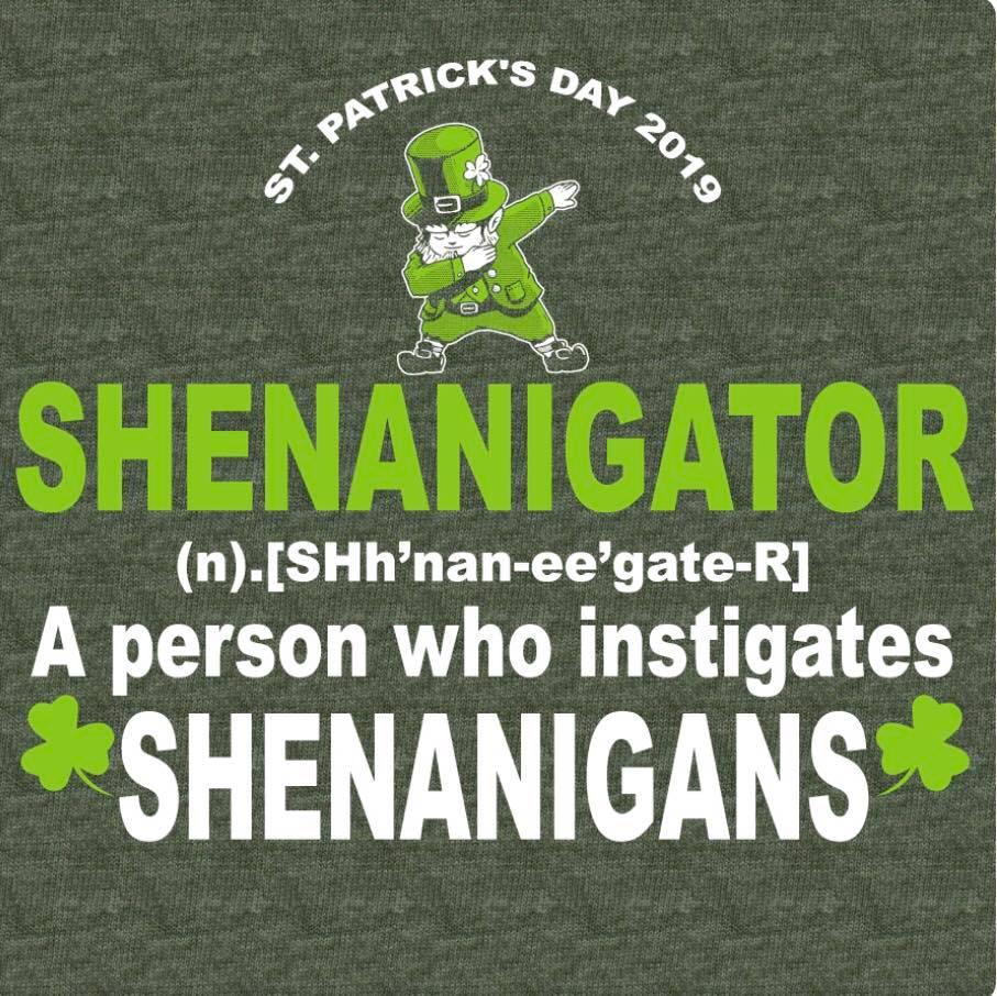shenanigans St. Patricks Day